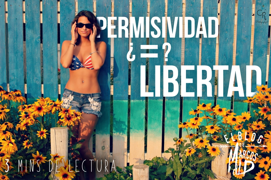 Permisividad = libertad