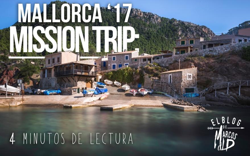 Mission Trip; Mallorca 17